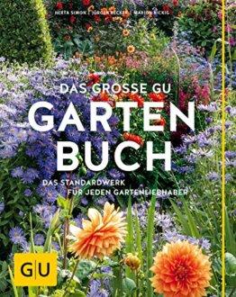 Das große GU Gartenbuch: Das Standardwerk für jeden Gartenliebhaber (GU Gartenspaß) - 1