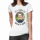 Ich liebe Monty Don Frauen T-Shirt
