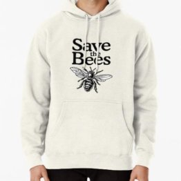 Save The Bees Beekeeper Quote Design Pullover Hoodie