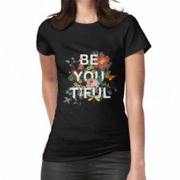 Sei Du Tiful Frauen T-Shirt